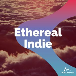 Ethereal Indie stock music playlist