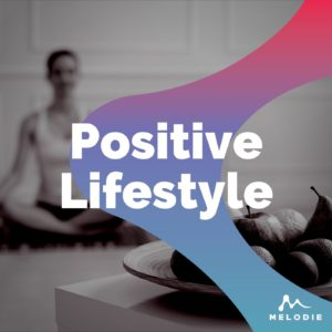Positive lifestyle music playlist