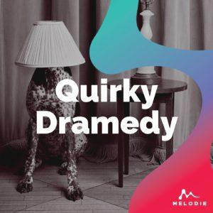 Quirky Dramedy stock music playlist