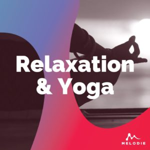 Relaxation, meditation and yoga stock music playlist
